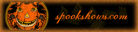 Spook Shows